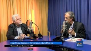 Juan Pablo Cárdenas conversa con Luis Mesina