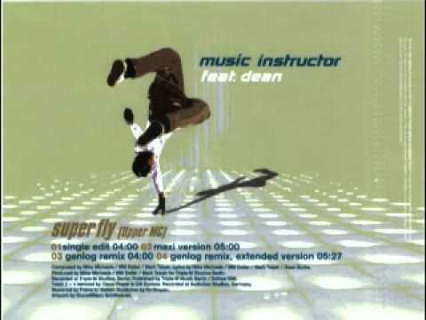 Music Instructor feat. Dean - Super Fly (Upper MC) (maxi version) Lyrics Song MP3 Download and lyrics