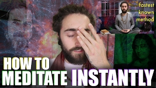 How to Meditate Instantly! (Fastest Known Method)