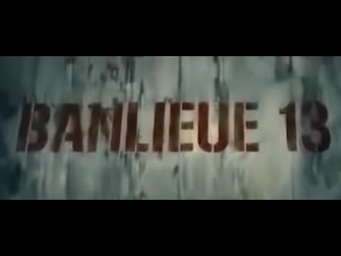Banlieue 13 (2004) - Partie 1