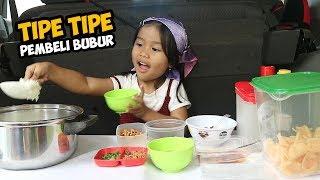 Video TIPE-TIPE PEMBELI BUBUR | DEDE SENJA JUALAN BUBUR AYAM MP3, 3GP, MP4, WEBM, AVI, FLV Januari 2019