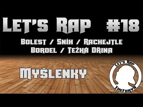 Let's Rap #18 -  Myšlenky [CZ] [FullHD] [60FPS]