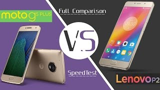 Moto G5 Plus Vs Lenovo P2 Speed Test And Full Comparison Of Display, Camera, Battery, Design In HindiMoto G5 plus Vs Lenovo P2 in Full Comparison And Speed Test In HindiMoto G5 plus Vs Lenovo P2 Speed Test In HindiMoto G5 plus Vs Lenovo P2 Review In Hindi1) Xiaomi Redmi 4 New Budget Smartphone First Look And Details,Review,Specifications And Price In Hindihttps://www.youtube.com/watch?v=8-h5E10sIj42) Moto G5 Plus Vs Xiaomi Redmi Note 4 SpeedTest And Full Comparison Of Display,Camera,Battery In Hindihttps://www.youtube.com/watch?v=D4swuAg-8Js