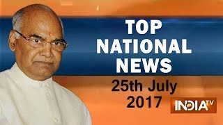 Download Video Top National News | 25th July, 2017 | 5:00 PM - India TV MP3 3GP MP4