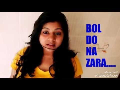 Bol do na Zara || Armaan Malik || female cover by Sonali Gupta