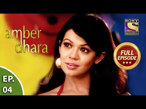 Ep 4 - Akshat Mocks Amber - Amber Dhara - Full Episode