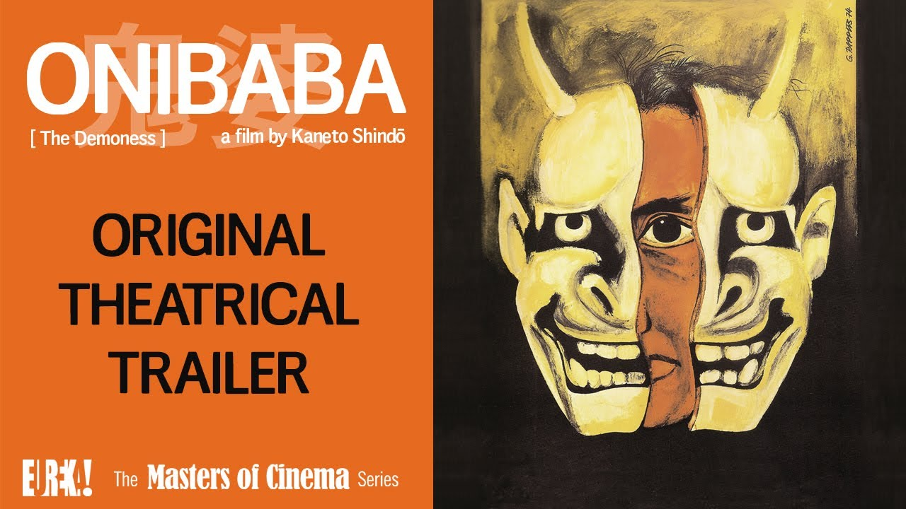 ONIBABA Original Theatrical Trailer (Masters of Cinema)