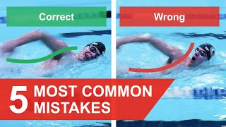 FREESTYLE SWIMMING: 5 MOST COMMON MISTAKES (2020)