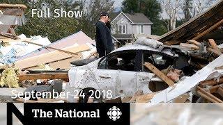 Video WATCH LIVE: The National for September 24, 2018 — Tornado Impact, N.B. Election, Predictive Policing MP3, 3GP, MP4, WEBM, AVI, FLV September 2018