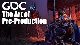 The Art of Pre-Production