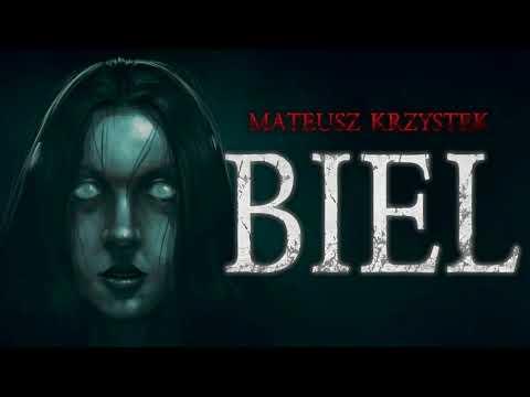 Biel - CreepyPasta [PL]