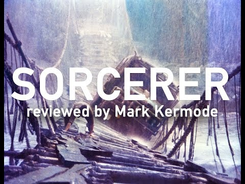 Sorcerer reviewed by Mark Kermode
