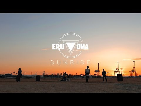 , title : 'ERUVOMA   /  SUNRISE(Official MV)'