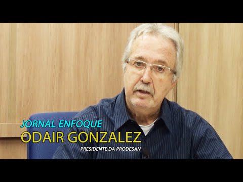 Entrevista com o presidente da Prodesan, Odair Gonzalez
