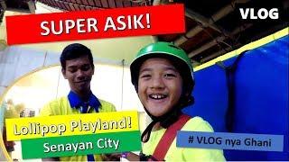 Video MAX FUN!! LOLLIPOPS SENAYAN CITY JAKARTA | Vlog Indonesia | Vlog Keluarga MP3, 3GP, MP4, WEBM, AVI, FLV Juni 2019