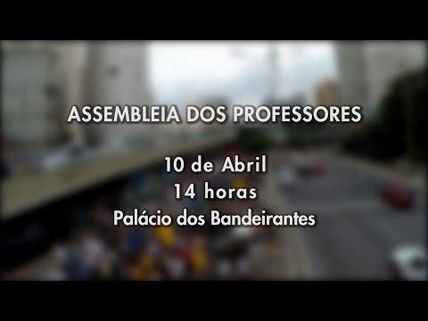 Assembleia dos Professores 10 de Abril, 14 horas no Palácio dos Bandeirantes
