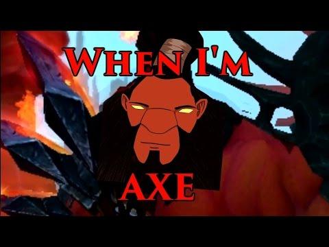 When I'm Axe