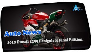6. WOW AMAZING !!!2018 Ducati 1299 Panigale R Final Edition Price & Spec