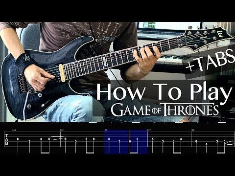 ♫ How To Play - Game Of Thrones on Guitar (Tabs included)