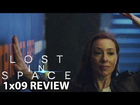 Lost in Space Season 1 Episode 9 'Resurrection' Review