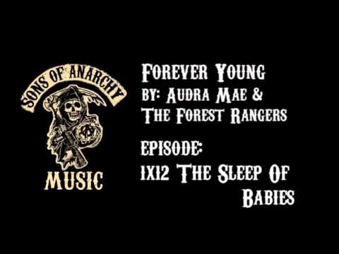 Forever Young - Audra Mae & The Forest Rangers | Sons Of Anarchy | Season 1