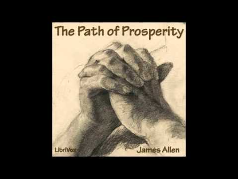The Path of Prosperity by James Allen (Self Improvement, New Thought Audio Book in English)