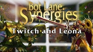 League of Legends Bot Lane Synergy - Twitch and Leona