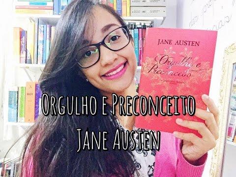 Orgulho e Preconceito, de Jane Austen (livro + filme)