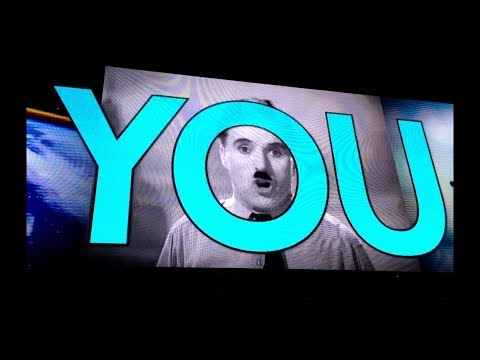Charlie Chaplin's Final Speech From The Great Dictator - U2 EXPERIENCE & INNOCENCE Tour 2018 Intro
