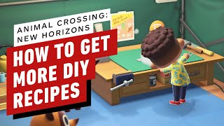 How to Get More DIY Recipes in Animal Crossing: New Horizons by IGN