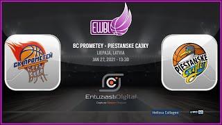 BC Prometey– Piestanske Cajky – EWBL 2020/21