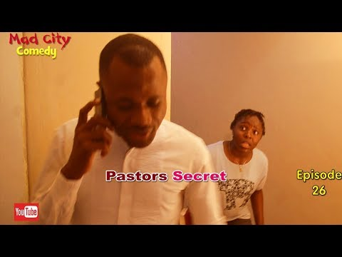 PASTORS SECRET (Mad City Comedy) (Episode 26) Latest Nigeria Film | Trending Video
