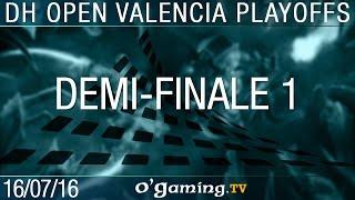 Demi-finale 1 - 2016 DreamHack Open: Valencia - Ro4
