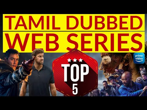 TOP5 | Tamil Dubbed Web Series | Must Watch | Amazon Prime | Review | 2020 Updated