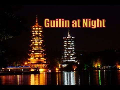 VIDEO: Guilin at Night