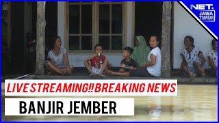 LIVE STREAMING BREAKING NEWS BANJIR JEMBER  - Senin, 18/03/2019