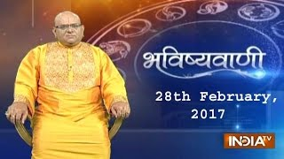 Bhavishyavani: Horoscope for 28th February, 2017 - India TV