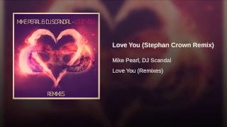 Love You Stephan Crown Remix - YouTube