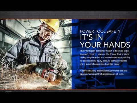Power Tool Safety — It's In Your Hands