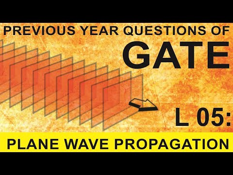 L 05 Plane Wave Propagation (EMFT) | GATE Previous Year Questions | Compete India Zone | CIZ
