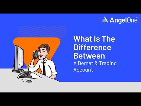 Difference between Demat Account & Trading Account