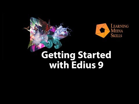 Getting Started with Edius 9