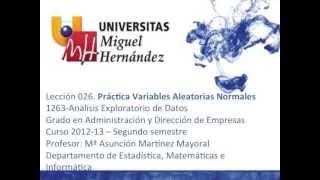 Umh1263 2012-13 Lec026 Práctica Variables Aleatorias Normales
