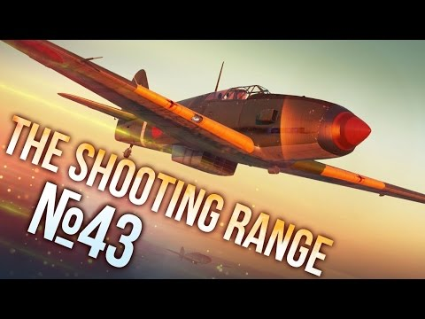 War Thunder: The Shooting Range | Episode 43