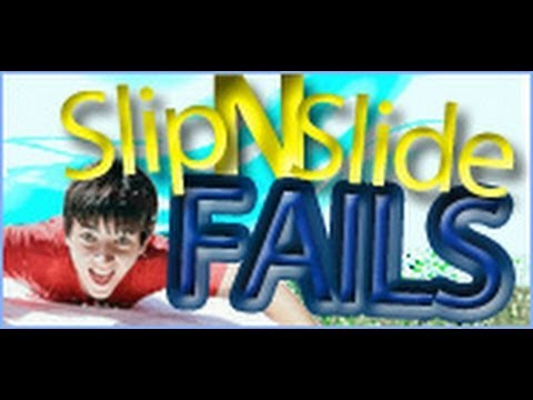 Top 10 Slip And Slide Fails