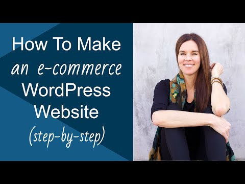 Create An Online Store With WordPress & Sell Products On The Web! Ecommerce Website Tutorial 101