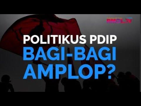 Politikus PDIP Bagi-bagi Amplop?