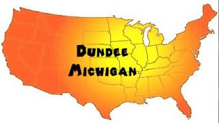 Dundee (MI) United States  City new picture : How to Say or Pronounce USA Cities — Dundee, Michigan
