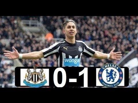 Newcastle Vs Chelsea 0 - 1    Premier League 26/08/2018