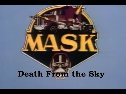 MASK - Season 1 - Episode 10 - Death From The Sky